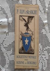 CLUB ALPINO ITALIANO LE ALPI OROBICHE Bollettino Mensile della sezione di Bergamo   Aprile1926