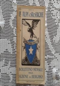 CLUB ALPINO ITALIANO LE ALPI OROBICHE Bollettino Mensile della sezione di Bergamo   Giugno 1926