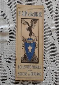 CLUB ALPINO ITALIANO LE ALPI OROBICHE Bollettino Mensile della sezione di Bergamo   Luglio 1926