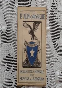 CLUB ALPINO ITALIANO LE ALPI OROBICHE Bollettino Mensile della sezione di Bergamo   Agosto 1926