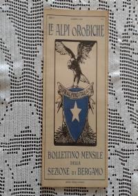 CLUB ALPINO ITALIANO LE ALPI OROBICHE Bollettino Mensile della sezione di Bergamo   Settembre 1926