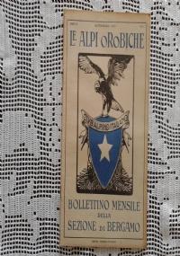 CLUB ALPINO ITALIANO LE ALPI OROBICHE Bollettino Mensile della sezione di Bergamo   Ottobre 1926