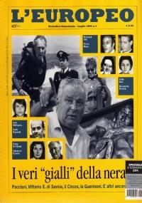 L'Europeo n. 2/2004: L'ITALIA DEGLI ANNI SETTANTA. La strage di Piazza Fontana - Protagonisti - Violenza rossa - Profondo Sud - Petrolio e mazzette - Profondo Nord - Violenza nera - Una nuova società