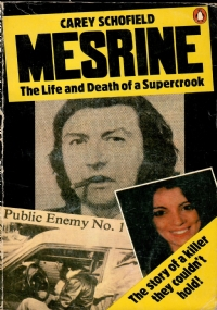 MESRINE - The life and the death of a supercrook