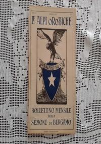 CLUB ALPINO ITALIANO LE ALPI OROBICHE Bollettino Mensile della sezione di Bergamo   Aprile 1927
