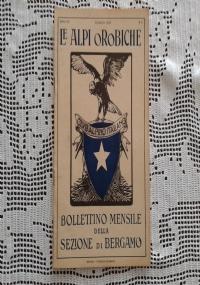 CLUB ALPINO ITALIANO LE ALPI OROBICHE Bollettino Mensile della sezione di Bergamo   Giugno 1927