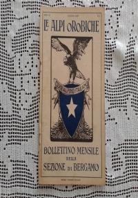 CLUB ALPINO ITALIANO LE ALPI OROBICHE Bollettino Mensile della sezione di Bergamo   Luglio 1927