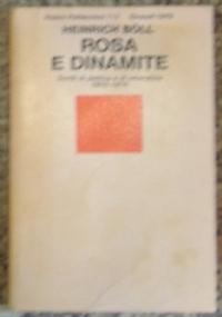 Rosa e dinamite. Scritti di politica e di letteraura 1952-1976