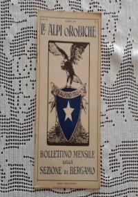 CLUB ALPINO ITALIANO LE ALPI OROBICHE Bollettino Mensile della sezione di Bergamo   Settembre 1927