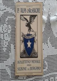 CLUB ALPINO ITALIANO LE ALPI OROBICHE Bollettino Mensile della sezione di Bergamo   Ottobre1927