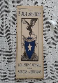 CLUB ALPINO ITALIANO LE ALPI OROBICHE Bollettino Mensile della sezione di Bergamo   Novembre 1927