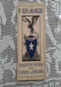 CLUB ALPINO ITALIANO LE ALPI OROBICHE Bollettino Mensile della sezione di Bergamo   Dicembre 1927