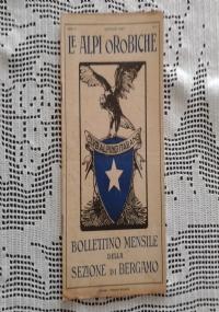 CLUB ALPINO ITALIANO LE ALPI OROBICHE Bollettino Mensile della sezione di Bergamo   Febbraio 1928