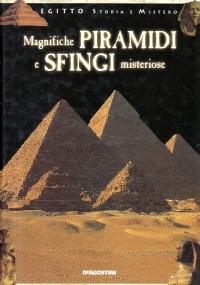 La civiltà dei Faraoni