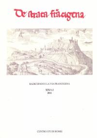 De Strata Francigena n. XIX/1-2, 2011. Radicofani e la via Francigena. Studi e Ricerche sulle vie di pellegrinaggio del Medioevo