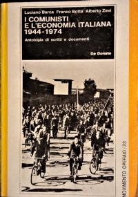 La CGIL di Di Vittorio 1944-1957 scritti e interventi di Di Vittorio commentati da Luciano Lama
