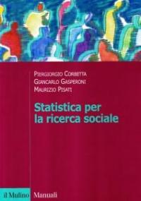 La ricerca sociale: metodologia e tecniche II. Le tecniche quantitative