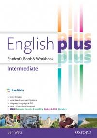 ENGLISH PLUS, STUDENT'S BOOK & WORKBOOK, INTERMEDIATE