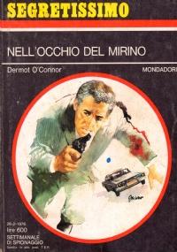 NELL'OCCHIO DEL MIRINO (Segretissimo n. 639)