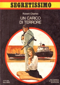 UN CARICO DI TERRORE (Segretissimo n. 759)