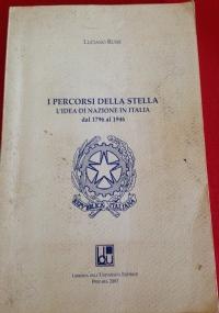 i percorsi della stella l'idea di nazione in italia dal 1796 al 1946