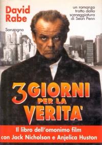 3 GIORNI PER LA VERITA'. Un romanzo tratto dalla sceneggiatura di Sean Penn