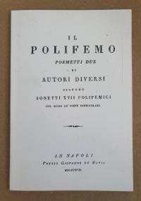 Il Polifemo. Poemetti due di autori diversi seguono XVII sonetti polifemici