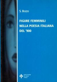 FIGURE FEMMINILI NELLA POESIA ITALIANA DEL '900