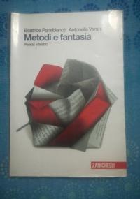 Metodi e Fantasia, Narrativa
