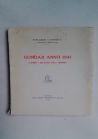 GONDAR ANNO 1941 – L'ULTIMO BALUARDO DELL'IMPERO
