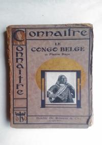 CONNAITRE LE CONGO BELGE