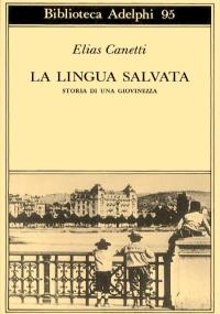 LA LINGUA SALVATA - Storia di una giovinezza