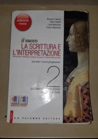 il nuovo La scrittura e l'interpretazione 2 - Storia della letteratura italiana nel quadro della civiltà europea