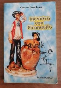 INCONTRO CON PIRANDELLO