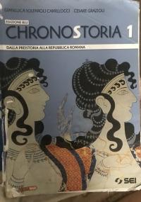 CHRONOSTORIA 1 - Dalla preistoria alla Repubblica Romana