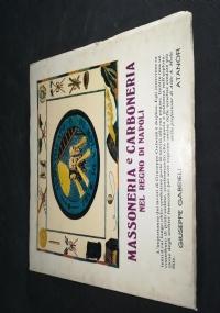 Massoneria e Carboneria nel regno di Napoli