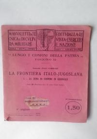 LA FRONTIERA ITALO-JUGOSLAVA 1.LA ZONA DI CONFINE IN GENERALE