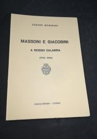 Massoni e Giacobini a Reggio Calabria 1740 1800