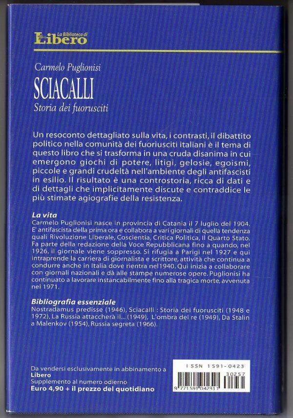 SCIACALLI. Storia dei fuorusciti - [COME NUOVO]