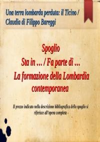 Una terra lombarda ritrovata: la Valtellina, Bormio e Chiavenna