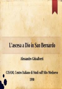 S. Bernardo e l'ecclesiologia. Aspetti e momenti di una tensione ecclesiologica