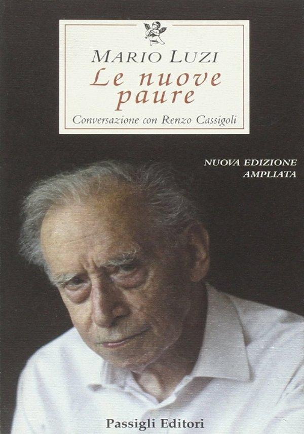 LE NUOVE PAURE - Nuova edizione ampliata - [NUOVO]