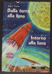 Dalla terra alla luna Intorno alla luna