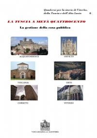 La vita quotidiana, il lavoro, i rapporti con Roma nella Tuscia del XV secolo