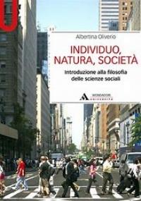 Individuo, natura, società: introduzione alla filosofia delle scienze sociali