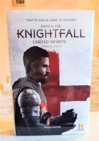 L' ABISSO INFINITO KNIGHTFALL