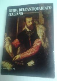 Guida dell'Antiquariato Italiano ( edizione 1975 / 77 )