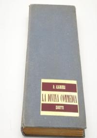 La divina commedia di Dante Alighieri Secondo la lezione proposta da N. Tommaseo preceduta da un discorso su Dante di G. Mazzini