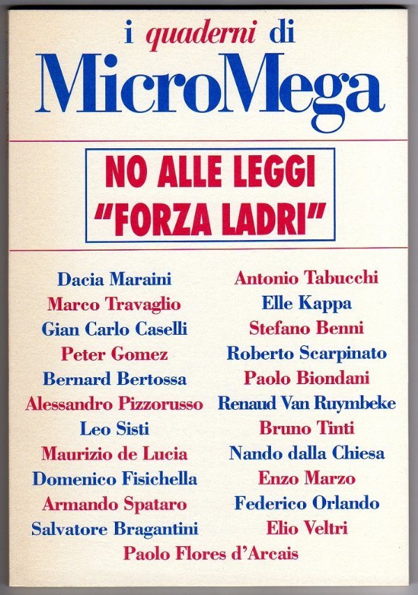 NO ALLE LEGGI «FORZA LADRI» - i QUADERNI di MicroMega (supplemento al n. 4/2001) - [COME NUOVO]