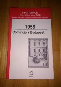 1956 Cominciò a Budapest